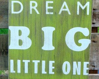 Nursery Decor - Green Nursery Sign - Dream Sign - Baby Shower Gift - Baby Gift - Kids Room Decor - Baby Gift - Woodland Theme Decor