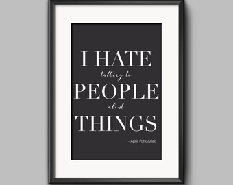 Parks and Recreation, April Ludgate, Quote, Printable Poster, 11x14""