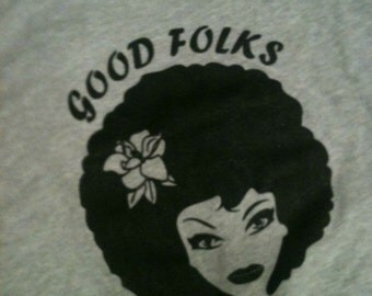 Afro Sistah Lady T-Shirt, Good Folks Tees, Cool Soul T Shirt
