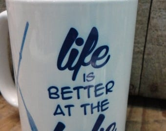 Coffee/Beverage Mug -Life is Better at the Lake