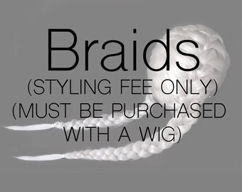BRAID STYLE (Must buy with a wig)