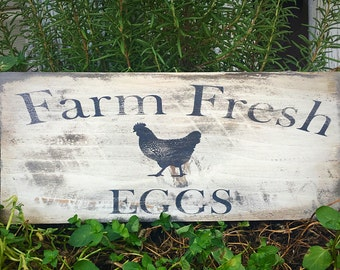 Kitchen sign, farm fresh eggs, farm decor, hand crafted,hand paintedrustic, shabby, distressed, gift idea, house warming, chicken sign,
