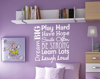 Vinyl wall decal quote Play Hard Learn Lots Dream Big Live Happy