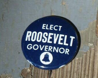 Roosevelt for Governor pinback