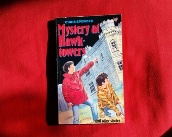Chris Spencer - Mystery at Hawktowers and other stories (Lion Books 1990)