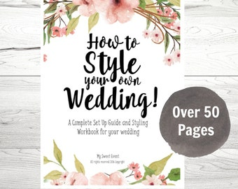Wedding Planner, Printable Wedding Planner, How to Style your own Wedding PDF Workbook VOL 1, Instant Download,Wedding Styling Planner,