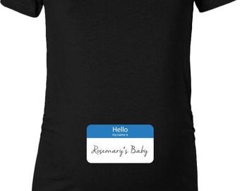 Hello my name is Rosemary's Baby