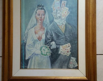 """Unique oil painting """"Money man's bride"""" from 1970 by Bernardo Leporini (1904 - 1992) personal present from the artist to my father's wedding"""