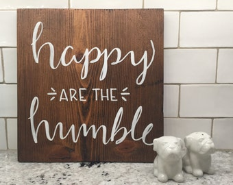 """Hand-lettered wood sign - """"Happy are the humble"""""""