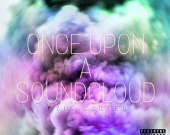 Once Upon A SoundCloud