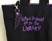 Literary Geek Library Tote -canvas totebag -over the shoulder book bag -teacher bag - embroidered with LIBRARY HP quote and charm