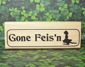 Irish Dance Rubber Stamp Gone Feis'n Scrapbooking Crafting #390