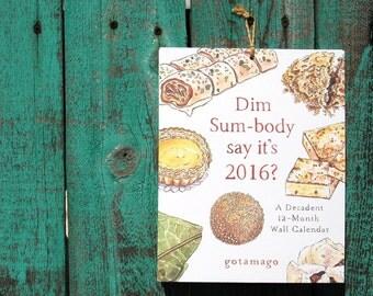 Dim Sum 2016 Wall Calendar