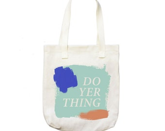 Do Yer Thing tote