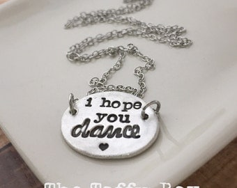 I Hope You Dance Pendant Necklace