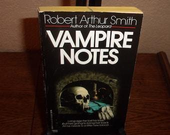 Vampire Notes-Robert Arthur Smith-Paperback Book-First Edition 1990