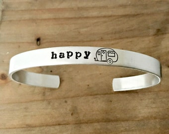 Happy Camper Cuff Bracelet - Camping Jewelry - Glamping - Gift for Camper Girl - Stacking Cuff - Silver Bracelet - Vintage Trailer Camper