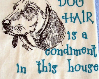 DOG Hair is a Condiment - Smooth Dachshund-  Tea Towel - Kitchen Towel - Dish Towel - Home Decor - Ready to Ship