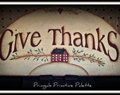 Primitive Wood Door Crown Topper Give Thanks Saltbox Home Decor Decoration
