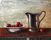 Cherries and Silver Pitcher - Original Oil Painting - Kitchen art - Still Life - 8 x 10