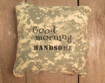 "Army, Navy, Air Force, Marines Military Pillow cover, ""Good morning Handsome"" pillow cover, Military Husband gifts, Military gifts for him"