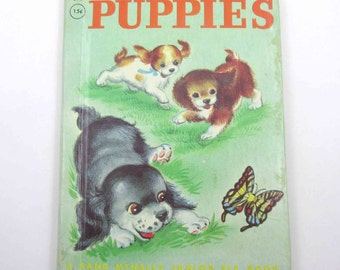 Puppies Vintage 1950s Rand McNally Children's Book by Catherine Stahlmann Illustrated by Irma Wilde