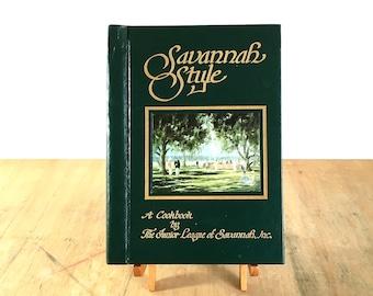 Savannah Style Cookbook by The Junior League of Savannah Georgia