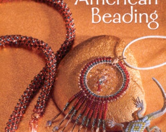 Creative Native American Beading hardback edition,2015