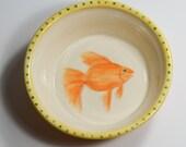 Cat Food Dish with Handpainted Goldfish / Pet Food Bowl
