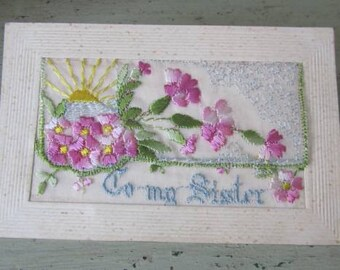 To My Sister WW1 Embroidered Postcard - Handmade by Belgian/French Women for Men to Send Back To Their Loved Ones From the Trenches