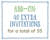 Add-On : 40 Extra Invitations for a Total of 55 Invitations