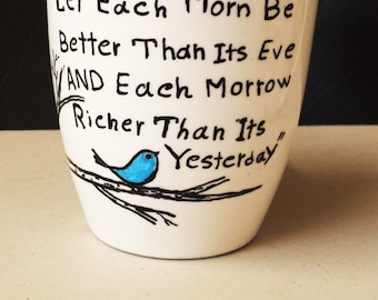 Coffee Mug , ,Handpainted mug, personalized mug,  Baha'i  Quotation coffee mug