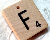 Scrabble Letter F - RESERVE Listing for Fleur - Wooden Authentic Vintage Tile Top Drilled by hand