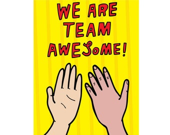 Greeting Card - We Are Team Awesome!