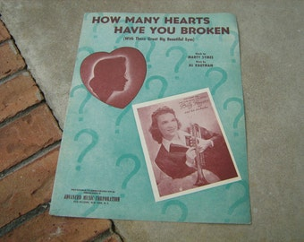1943  vintage sheet music (  How many hearts have you broken  )