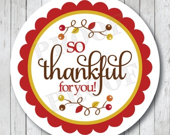 So Thankful for You Stickers or Tags, Thanksgiving Stickers, Thanksgiving Tags, Thankful Tags