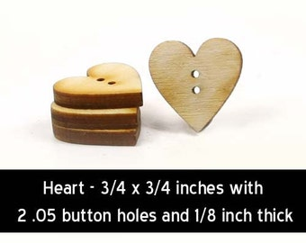 Unfinished Wood Heart Button - 3/4 inches by 3/4 inches with 2 2mm holes and 1/8 inch thick wooden shape (BUTN03)