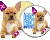 Chihuahua Boo Boo Butter Handcrafted All Natural Herbal Balm for Your Dog's Discomforts 1 oz Tin with Boo Boo Chihuahua Label in Gift Bag