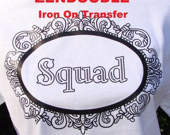 SQUAD Iron On TRANSFER Heat Press Adult Coloring Page for T Shirts DIY Bridal Wedding Shower Bachelorette Party Bridesmaid Best Friend