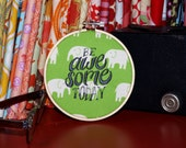 """Be Awesome Today - 4"""" Custom Embroidery Hoop in Elephants on Green"""
