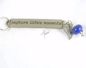 Capture Life's Moments - Keychain, Purse or Zipper Pull or Pendant -Pick your bead color!