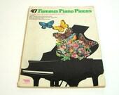 47 Famous Piano Pieces, Vintage 1970s Pop Music Book