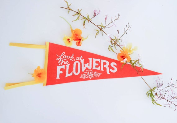 Look At The Flowers Spring Pennant Flag