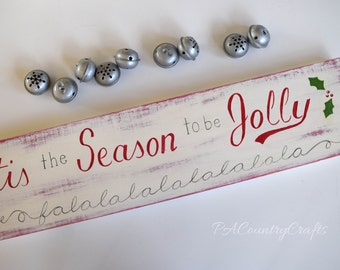 Tis the Season to be Jolly Sign