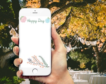 Happy Day - Floral Snapchat Geofilter for Wedding, Engagement, Baby Shower, any event