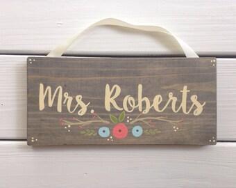 Wooden teacher door hanger - wooden door sign - teacher name plaque - teacher gift - teacher appreciation