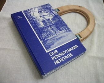 Book Purse Handbag  Our Pennsylvania Heritage  Recycled -  Upcycled Book Cover