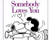 Snoopy Somebody Loves Youn Book--A Peanuts Collection----40-70% off  Book SALES