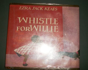 Vintage 1964 Whistle for Willie by Ezra Jack Keats Ex Library