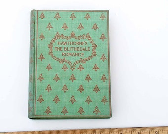 "Antique Letter Press Book - ""The Blithedale Romance"" by Nathaniel Hawthorne"